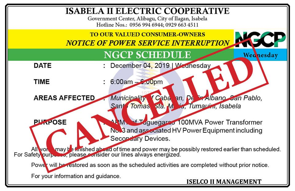 Scheduled Maintenance Activity today, December 4, affecting Parts of ISELCO II (Cabagan and Tumauini Substations) has been CANCELLED
