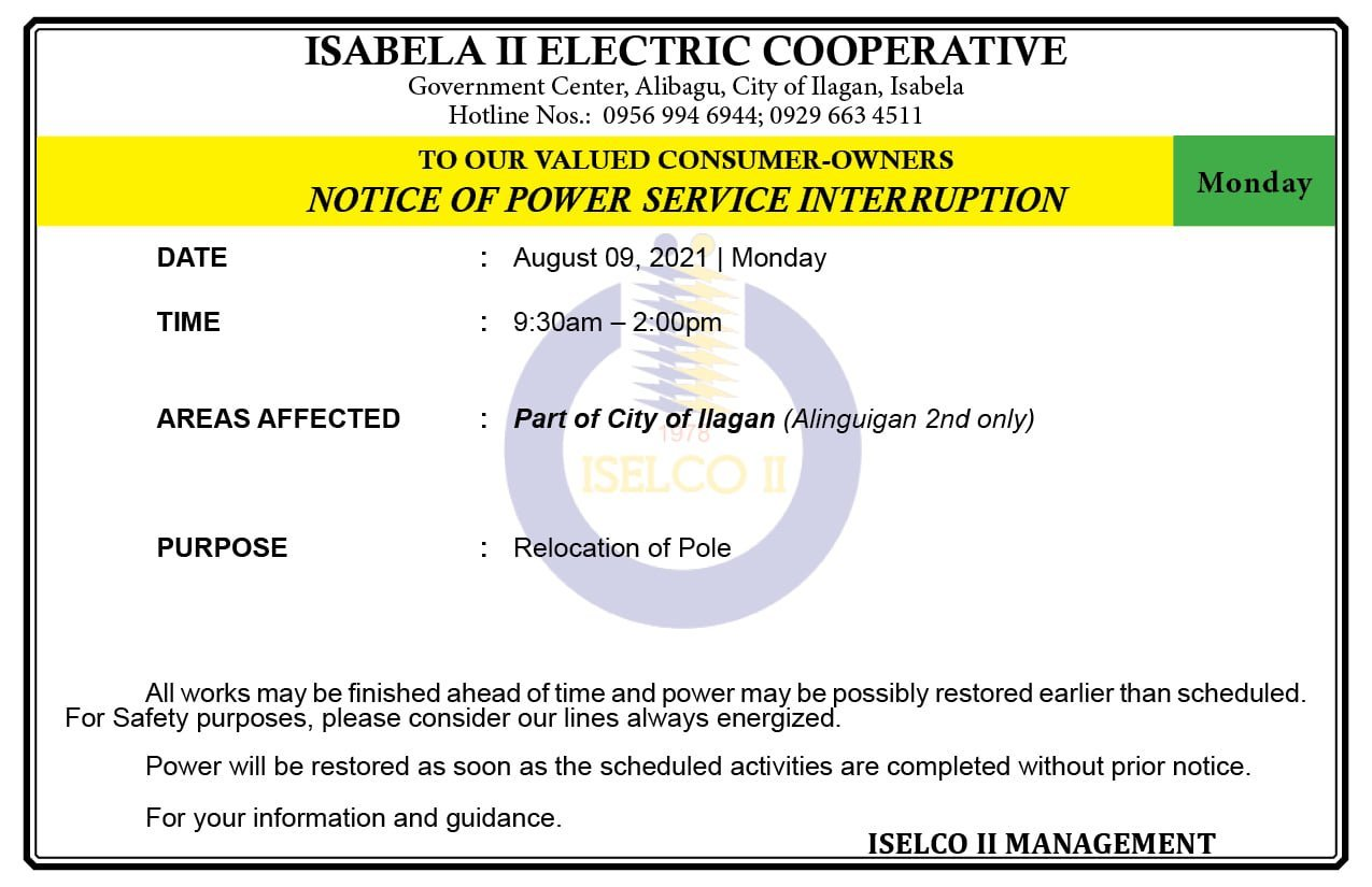 NOTICE OF POWER SERVICE INTERRUPTION August 09, 2021   Monday