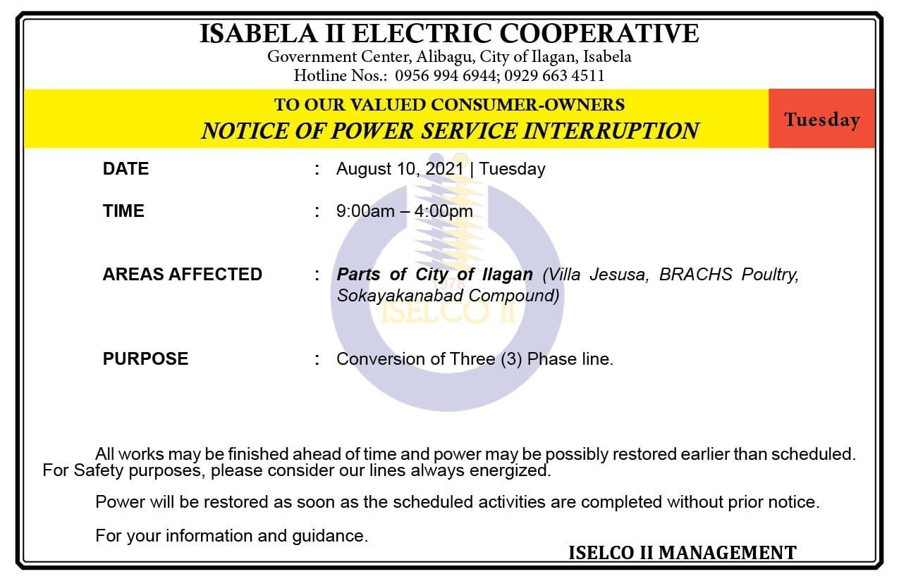 NOTICE OF POWER SERVICE INTERRUPTION August 10, 2021   Tuesday